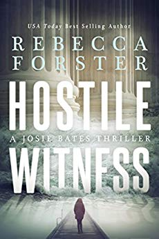 Cover image for HOSTILE WITNESS: A Josie Bates Thriller (The Witness Series Book 1)