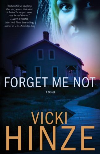 Cover image for Forget Me Not: A Novel (Crossroads Crisis Center Book 1)