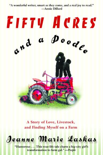 Cover image for Fifty Acres and a Poodle