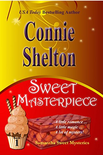 Cover image for Sweet Masterpiece: A Sweet's Sweets Bakery Mystery (Samantha Sweet Mysteries Book 1)
