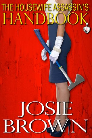 Cover image for The Housewife Assassin's Handbook