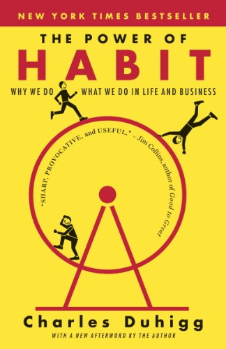 Cover image for The Power of Habit: Why We Do What We Do in Life and Business
