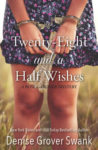 Cover image for Twenty-Eight and a Half Wishes (Rose Gardner Mystery, Book 1)