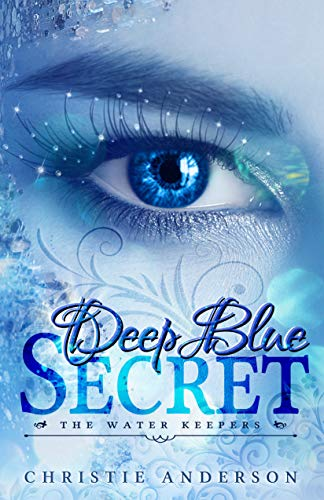 Cover image for Deep Blue Secret (The Water Keepers Book 1)