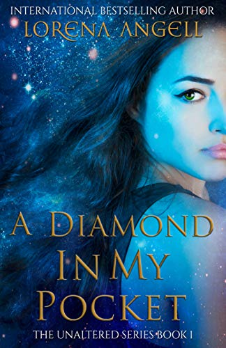 Cover image for A Diamond in My Pocket (The Unaltered Book 1)
