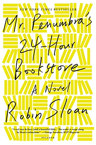 Cover image for Mr. Penumbra's 24-Hour Bookstore: A Novel