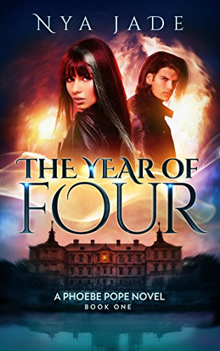 Cover image for The Year of Four: A Phoebe Pope Novel (Book 1)