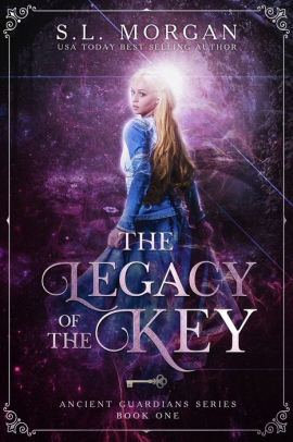 Cover image for The Legacy of the Key (Book One, Deluxe Edition) (Ancient Guardians  1)