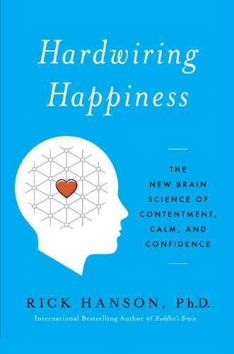 Cover image for Hardwiring Happiness