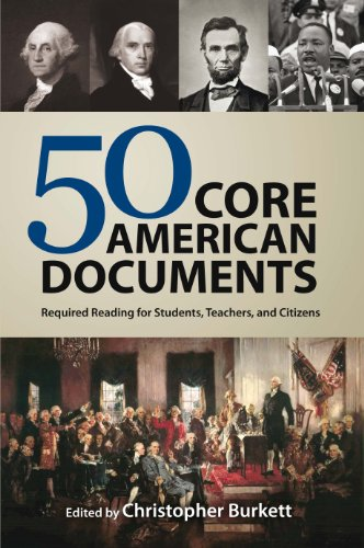 Cover image for 50 Core American Documents: Required Reading for Students, Teachers, and Citizens