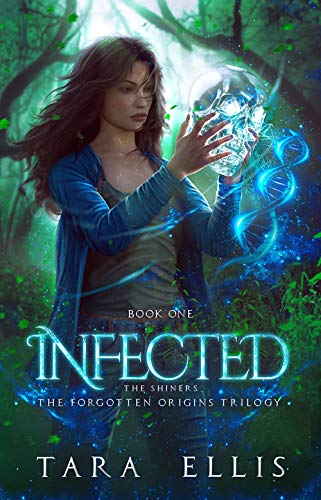 Cover image for Infected: The Shiners (Forgotten Origins Trilogy Book 1)