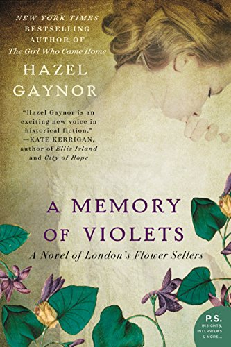 Cover image for A Memory of Violets: A Novel of London's Flower Sellers