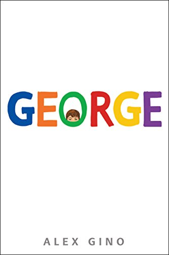 Cover image for George (Scholastic Gold)
