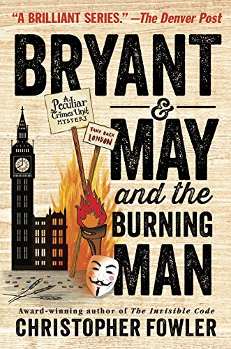 Cover image for Bryant & May and the Burning Man