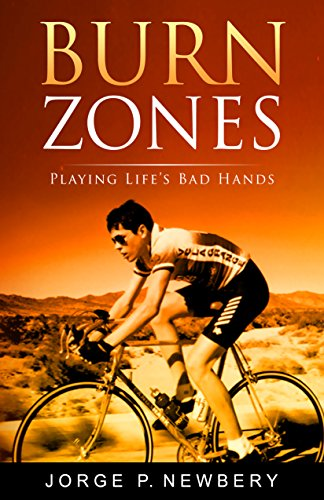 Cover image for Burn Zones: Playing Life's Bad Hands