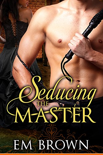 Cover image for Seducing the Master