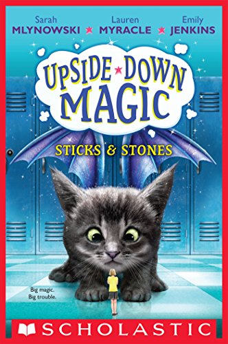 Cover image for Sticks & Stones (Upside-Down Magic #2)