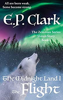 Cover image for The Midnight Land I: The Flight (The Zemnian Series Book 1)