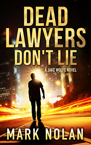 Cover image for Dead Lawyers Don't Lie