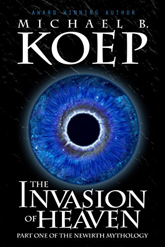 Cover image for The Invasion of Heaven