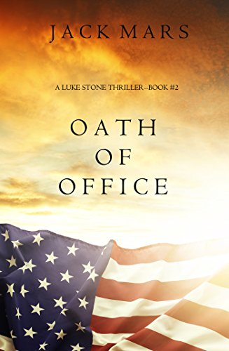 Cover image for Oath of Office (a Luke Stone Thriller-Book #2)