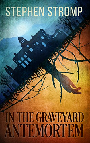 Cover image for In the Graveyard Antemortem