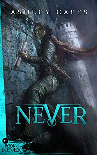 Cover image for Never: (Prequel to The Amber Isle) (Book of Never: 0)
