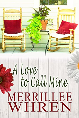 Cover image for A Love to Call Mine
