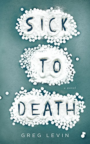 Cover image for Sick to Death