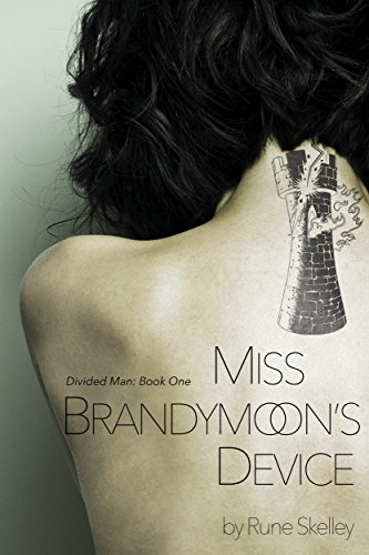 Cover image for Miss Brandymoon's Device: a novel of sex, nanotech, and a sentient lava lamp (Divided Man Book 1)