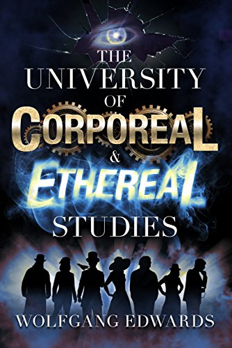 Cover image for The University of Corporeal and Ethereal Studies
