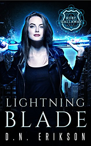 Cover image for Lightning Blade: An Urban Fantasy Novel (The Ruby Callaway Trilogy Book 1)