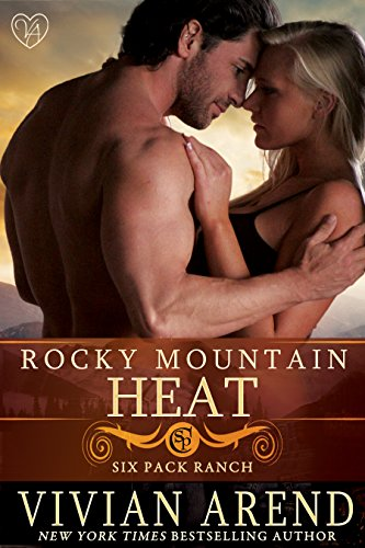 Cover image for Rocky Mountain Heat (Six Pack Ranch Book 1)