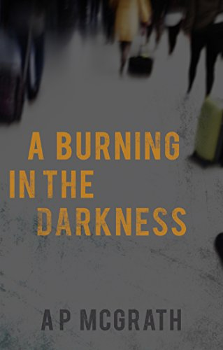 Cover image for A Burning in The Darkness