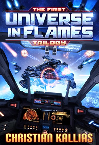 Cover image for The First Universe in Flames Trilogy
