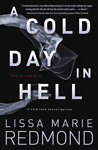 Cover image for A Cold Day in Hell (A Cold Case Investigation Book 1)