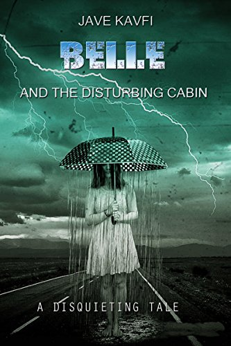 Cover image for Belle and the Disturbing Cabin