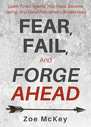 Cover image for Fear, Fail, And Forge Ahead