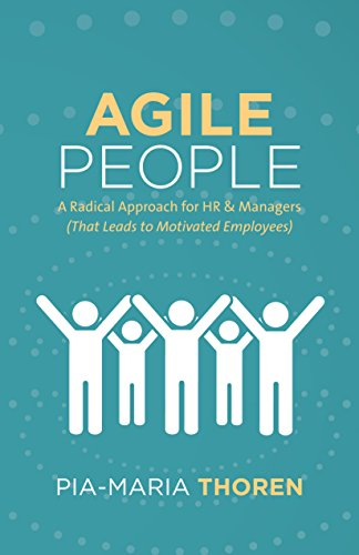 Cover image for Agile People: A Radical Approach for HR & Managers