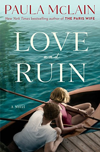 Cover image for Love and Ruin: A Novel