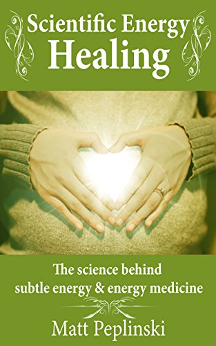 Cover image for Scientific Energy Healing