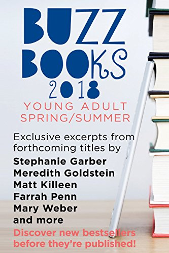 Cover image for Buzz Books 2018: Young Adult Spring/Summer