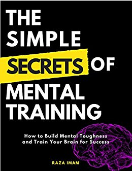 Cover image for The Simple Secrets of Mental Training