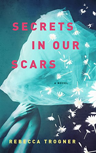Cover image for Secrets In Our Scars