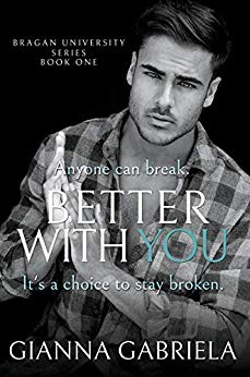 Cover image for Better With You (Bragan University Series Book 1)