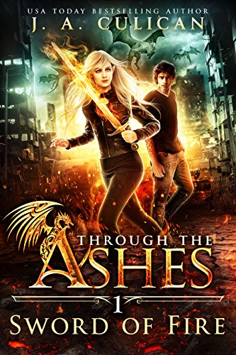 Cover image for Sword of Fire (Through the Ashes Book 1)
