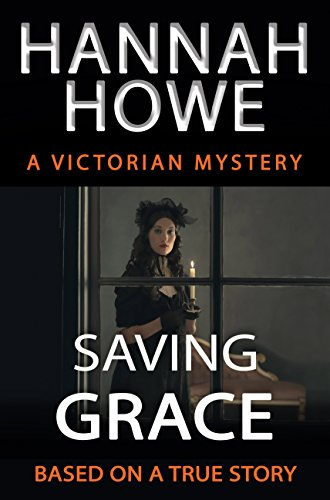 Cover image for Saving Grace: A Victorian Mystery