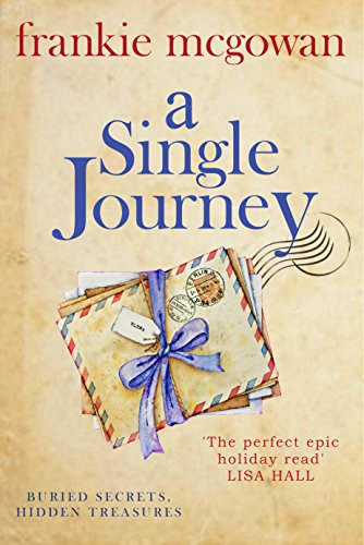 Cover image for A Single Journey: A moving story of love, loyalty and long-lost family