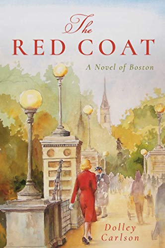 Cover image for The Red Coat: A Novel of Boston