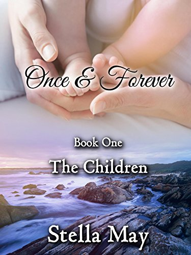 Cover image for Once & Forever. Book One: The Children